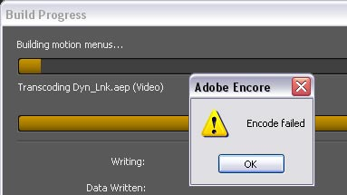 Adobe Encore Encode Failed